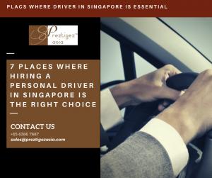personal driver in Singapore | personal family driver | personal driver needed urgently | looking for personal driver | family driver jobs in singapore | preztigez asia | preztigezasia