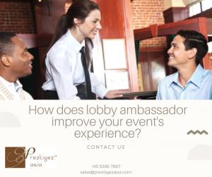 lobby ambassador | lobby ambassador salary | lobby ambassador security | lobby ambassador singapore | hotel ambassador duties and responsibilities | preztigezasia | preztigez asia