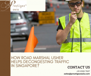 road Marshal usher | road reflectors singapore | road marshaller | road marshall or marshal | road divider singapore | preztigezasia | preztigez asia