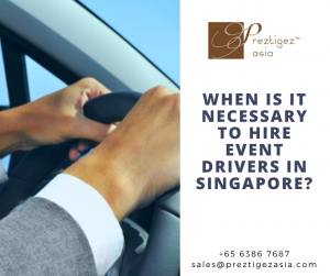 event drivers | event drivers singapore | book car with driver | private car with driver | daily driver singapore | singapore rent car with driver | preztigezasia | preztigez asia