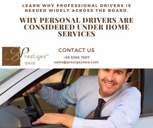 home service   private driver   chauffeur service singapore   call a driver singapore   rent a driver   Preztigez Asia   preztigezasia